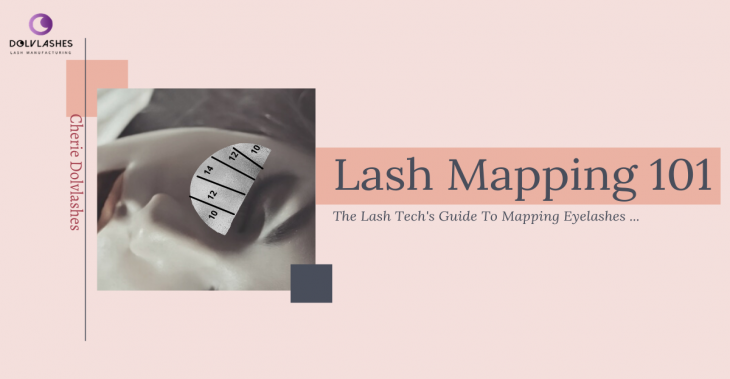 The Definitive Guide Of Lash Mapping For Artists and Lash Techs
